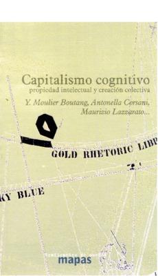 Capitalismo-cognitivo-propiedad-intelectual-y-creacion-colectiva-TdS.pdf