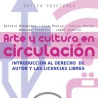Arte y cultura en circulación: introducción al derecho de autor y las licencias libres