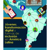 Jovenes-transformacion-digital-y-formas-de-inclusion-en-América-Latina.pdf